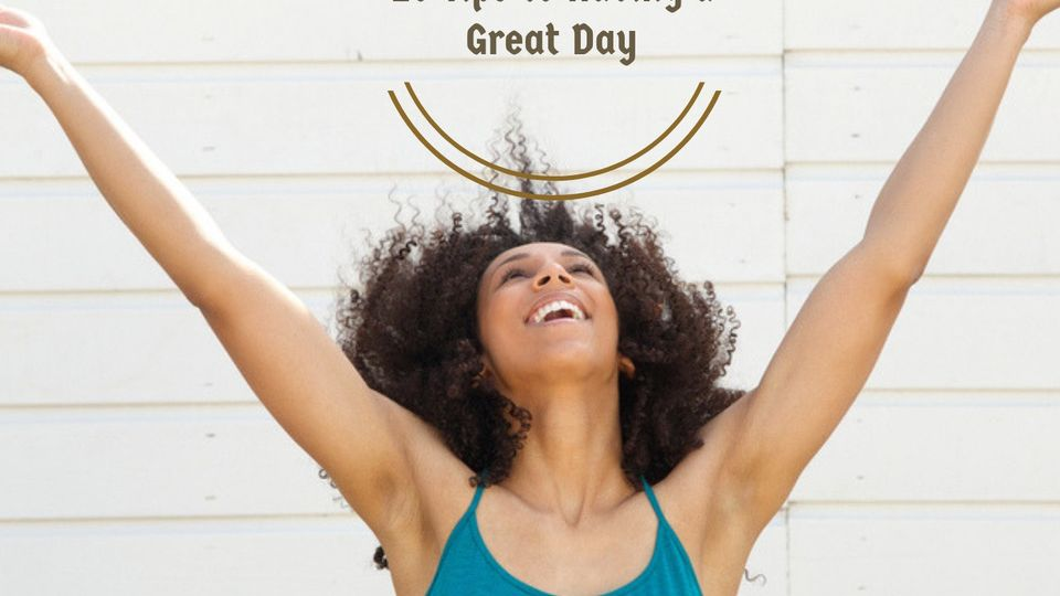 10-Tips-to-Having-a-Great-Day