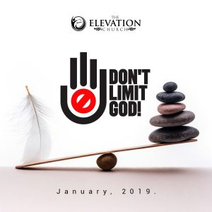 January Series: Don't Limit God