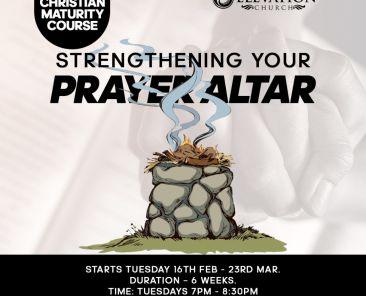 Strengthening your prayer altar